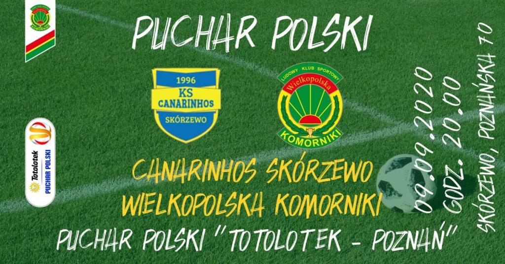 2020 Puchar Polski Canarinhos Skórzewo - LKS Wielkopolska Komorniki